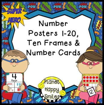 Number Posters, Ten Frames & Number Cards ~ Super Hero Theme