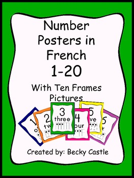 Number Posters in French ~ 1-20 with tens frames ~ solid, bright, colors