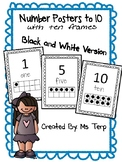 Number Posters to 10 with ten frames in black and white