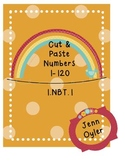 Number Practice 1-120 - Written & Cut & Paste (1.NBT.1)