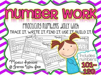Number Practice 101-120 {trace it. write it. find it. use it. build it.}