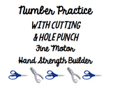 Number Practice with Cutting & Hole Punch Fine Motor Hand