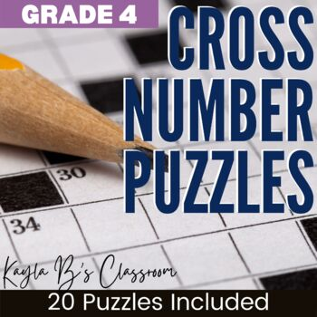 Cross Number Puzzles: Grade 4 (Digital Puzzles Included)