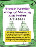 Adding and Subtracting Mixed Numbers ~ Number Pyramids