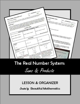 Number & Quantity: The Real Number System Sums & Products