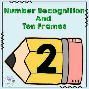 Number Recognition And Ten Frames