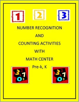 Number Recognition and Counting Activities and Math Center Pre-K, K