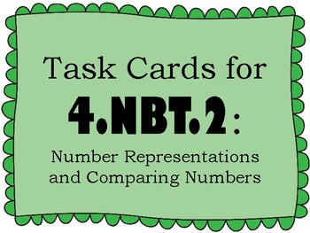 Number Representation Task Cards for 4th Grade - Common Core 4.NBT.A.2