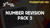 Number Revision Pack 5 (Foundation Tier)