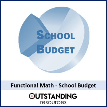 Number: School Budget (Excel File + Questions) - Functional Maths