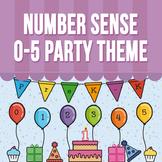 Number Sense 0 - 5 - Party Theme