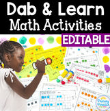 Number Sense Activities: Dab & Learn Print & Go Practice EDITABLE