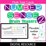 Number Sense Brain Teasers 2 Digital Task Cards