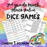 Number Sense Dice Games - 2nd Grade Ch. 1 GoMath! Aligned