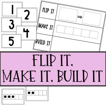 Number Sense | Flip It, Make It, Build It