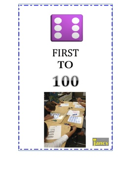FIRST TO 100 GAME..  Builds: Number Sense/Improves Math Facts and More!!!