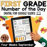 Digital Google Slides™ Number of the Day First Grade Septe