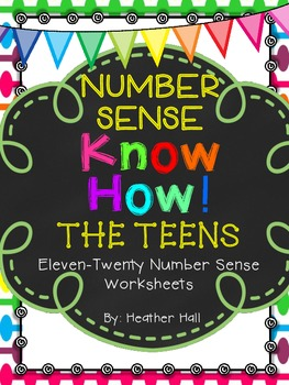 Number Sense Know How! {THE TEENS} Number Worksheets For E