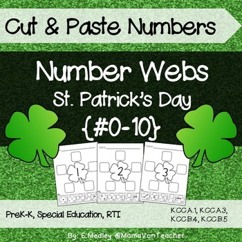 Number Sense: Number Webs 0-10 Cut & Paste - St. Patrick's Day Shamrocks