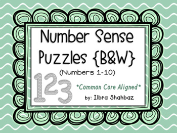 Number Sense Puzzles for Numbers 1-10 {B&W}