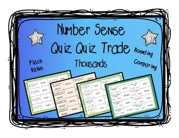 Place Value, Rounding, Comparing: Quiz and Trade 3 Game Bundle - Thousands