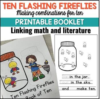Number Sense: Ten Flashing Fireflies, Composing and Decomposing Ten