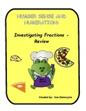 Number Sense and Numeration - Investigating Fractions Review