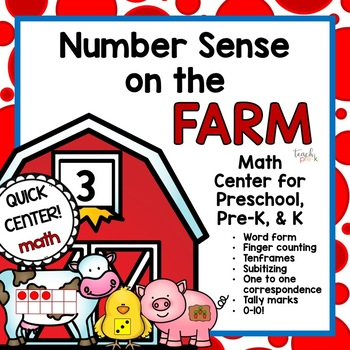 Number Sense on the Farm!  Math Center for Pre school, PreK, K, and up!