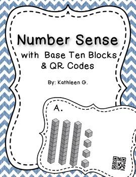 Number Sense with Base Ten Blocks & QR Codes