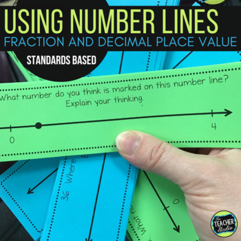 Number Sense with Number Lines!  Fraction and Decimal Understanding