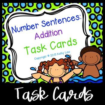 Number Sentences: Addition Task Cards