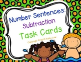 Number Sentences: Subtraction Task Cards