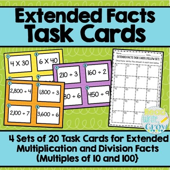 Extended Facts Multiples of Ten and Hundred Multiplication & Division Task Cards