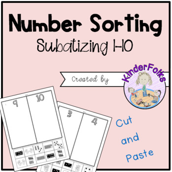 Number Sorting- Subatizing 1-10 (cut and paste)