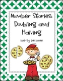 Number Stories: Doubling and Halving