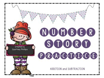Number Story Practice- Addition and Subtraction