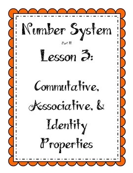 Number System - Commutative, Associative, and Identity Properties