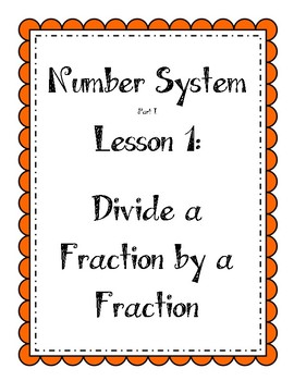 Number System - Divide a Fraction by a Fraction