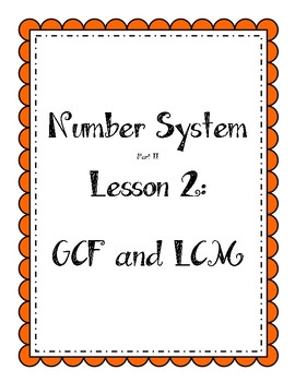 Number System - Greatest Common Factor (GCF) and Least Common Multiple (LCM)