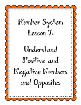 Number System - Positive and Negative Numbers and Opposites