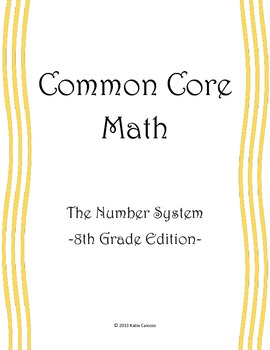 Number Systems - 8th Grade Math CCSS Assessment Packet