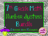 Number Systems Unit Resource Bundle 7th Grade Math ~ 50+ Resources