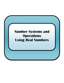 Guided Notes: Number Systems and Operations Using Real Numbers
