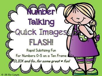 Number Talking~Quick Images To 5 On A Ten Frame!