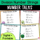 Number Talks - Division Number Strings- Upper Elementary