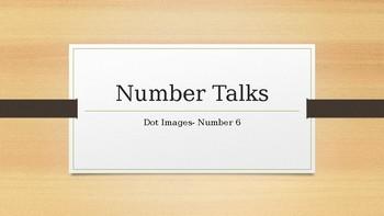 Number Talks: Dot Images - Number 6
