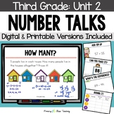 Third Grade Number Talks Unit 2 for Classroom and DISTANCE LEARNING