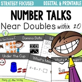 Number Talks - NEAR Doubles within 20 (DIGITAL and Printable)