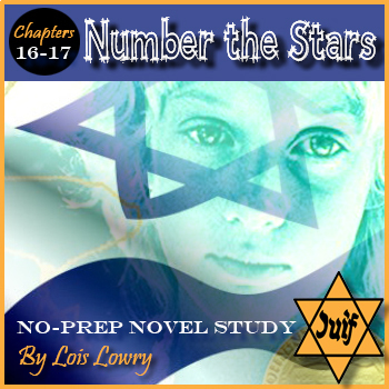 Number The Stars Novel Study /  Chapters 16-17 / Editable / Answer Keys