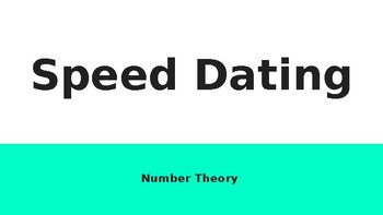 Number Theory Speed Dating